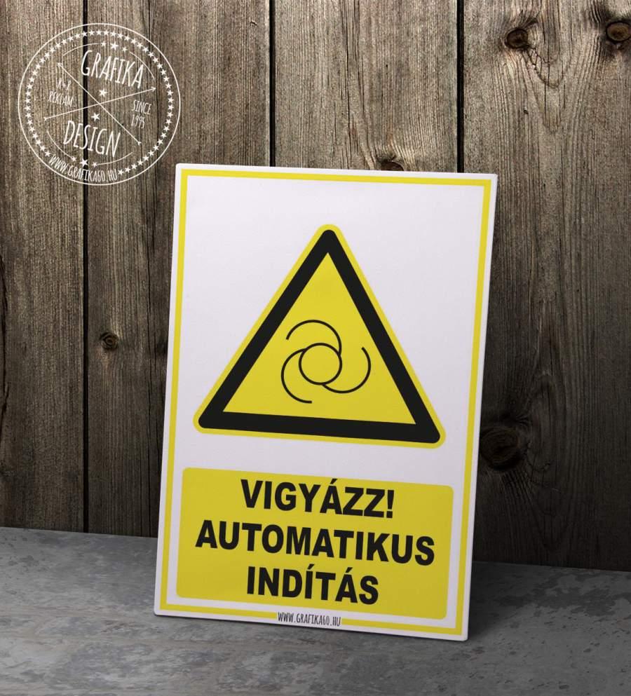 Vigyázz! Autómatikus indítás