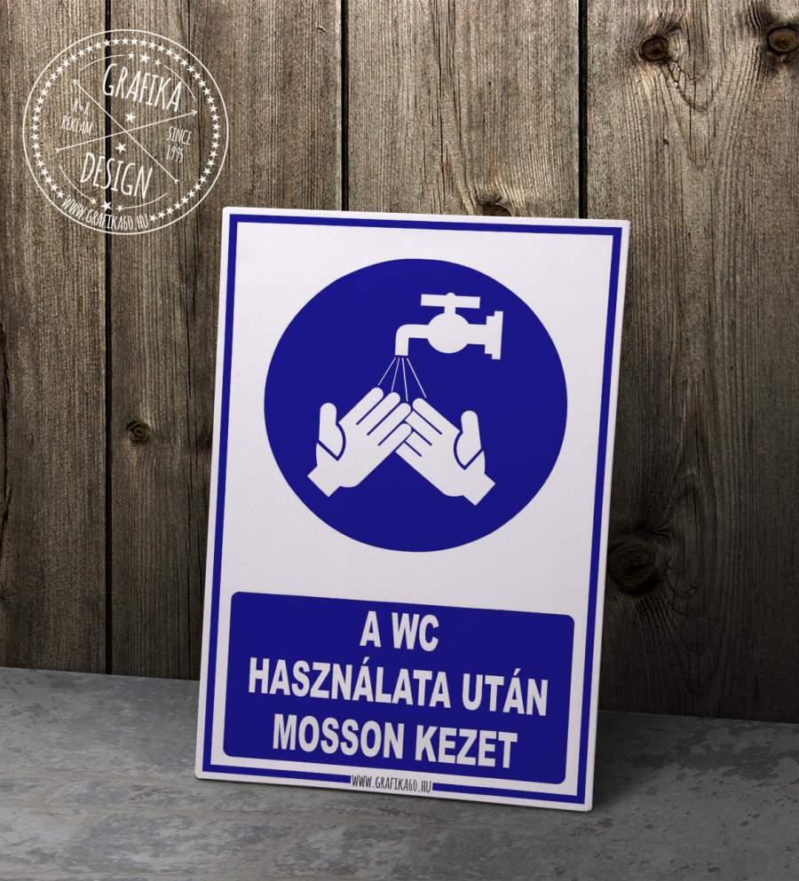 A WC használat után mosson kezet!