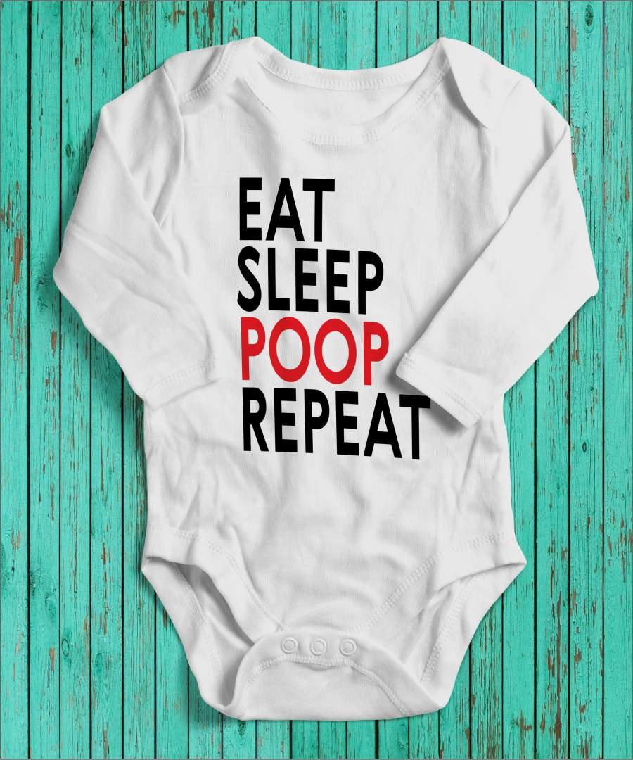 Eat, sleep, poop fehér gyerek body